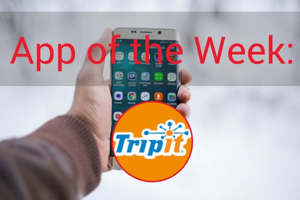 What's 'Appening App of the Week | TripIt | Meredith
