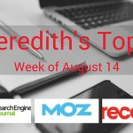 Our Top 3 Digital Marketing Articles   August 14