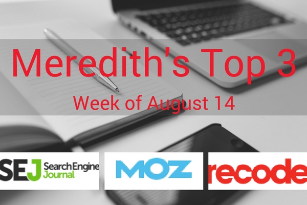 Our Top 3 Digital Marketing Articles | August 14