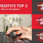Our Top 3 Digital Marketing Articles   September 4