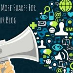 How to Get More Shares for Your Blog