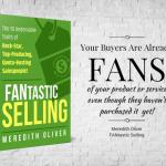 Trust Breakers and FANtastic Selling