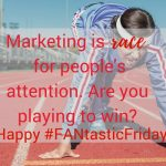 FANtastic Fridays | The Power of Marketing