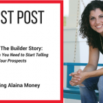 Guest Blog: Beyond The Builder Story