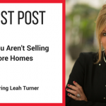 Guest Post: Why You Aren't Selling More Homes