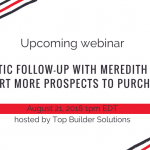 Upcoming Webinar Hosted By Top Builder Solutions