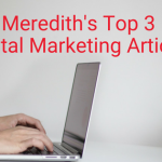 Our Top Three Digital Marketing Articles | November 7