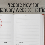 Prepare Now for January Website Traffic
