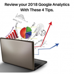 Review Your 2018 Google Analytics With These 4 Tips