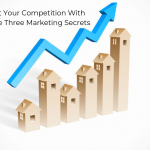 Beat Your Competition With These Three Marketing Secrets