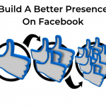 Build A Better Presence On Facebook