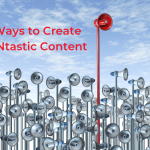 5 Ways to Create FANtastic Content