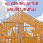 Are You Marketing Your Warranty Coverage?