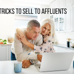 4 Tricks To Sell To Affluents