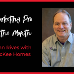 Marketing Pro Of The Month: John Rives