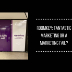 ROOMKEY: FANtastic Marketing or a Marketing Fail?