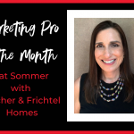 August Marketing Pro of the Month Pat Sommer