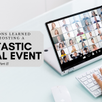 Six Lessons Learned From Hosting a FANtastic Virtual Event – Part II