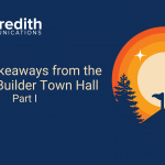 8 Key Takeaways from the August Builder Town Hall (Part I)